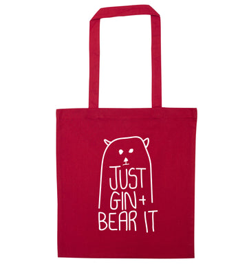 Just gin and bear it red tote bag