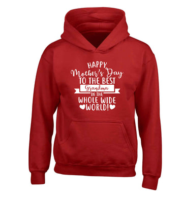 Happy mother's day to the best grandma in the world children's red hoodie 12-13 Years