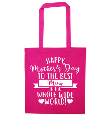 Happy mother's day to the best mum in the world pink tote bag