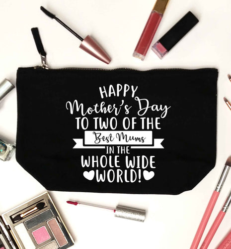 Happy mother's day to two of the best mums in the whole wide world black makeup bag