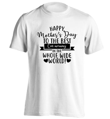 Happy mother's day to the best cat mummy in the world adults unisex white Tshirt 2XL