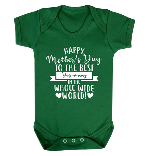 Happy mother's day to the best dog mummy in the world Baby Vest green 18-24 months