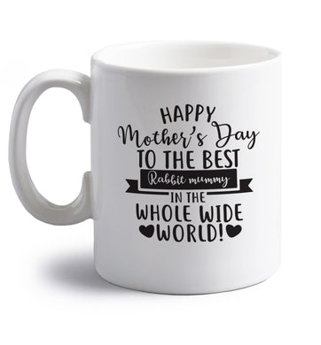 Happy mother's day to the best rabbit mummy in the world right handed white ceramic mug