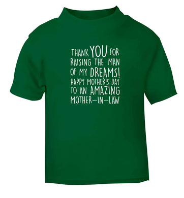 Raising the man of my dreams mother's day mother-in-law green baby toddler Tshirt 2 Years