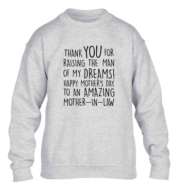 Raising the man of my dreams mother's day mother-in-law children's grey sweater 12-13 Years