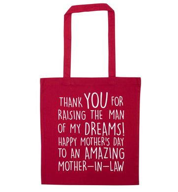 Raising the man of my dreams mother's day mother-in-law red tote bag