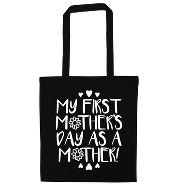 It's my first mother's day as a mother black tote bag