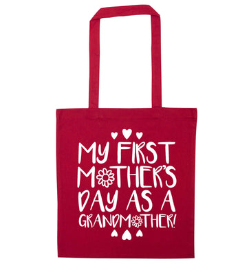 It's my first mother's day as a grandmother red tote bag