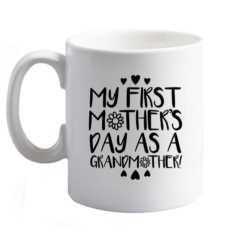10 oz It's my first mother's day as a grandmother ceramic mug right handed