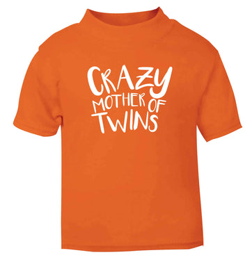 Crazy mother of twins orange baby toddler Tshirt 2 Years