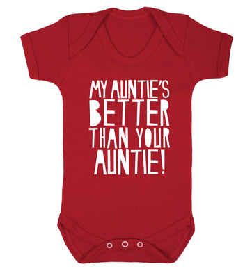 My auntie's better than your auntie Baby Vest red 18-24 months