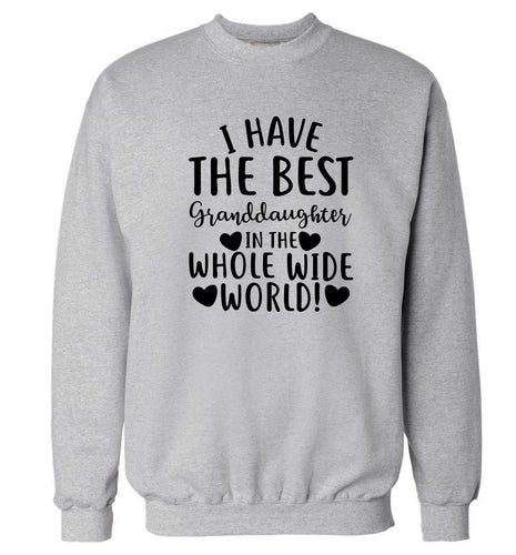 I have the best granddaughter in the whole wide world! Adult's unisex grey Sweater 2XL