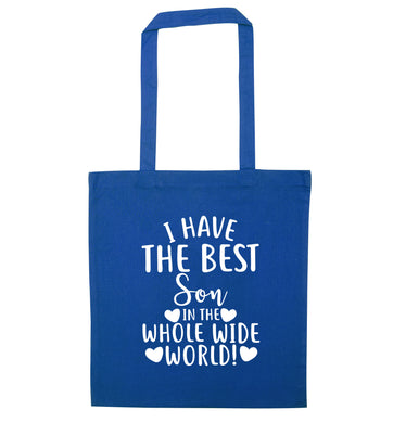 I have the best son in the whole wide world! blue tote bag