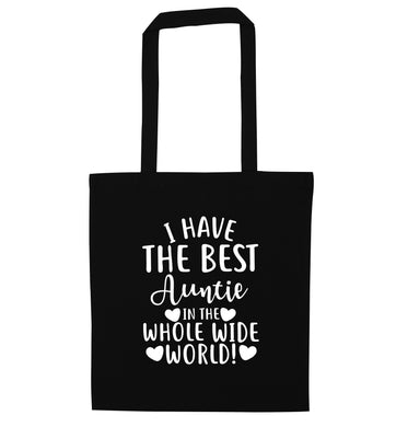 I have the best auntie in the whole wide world! black tote bag