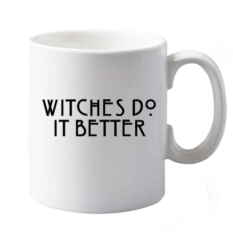 Witches do it Better right handed white ceramic mug