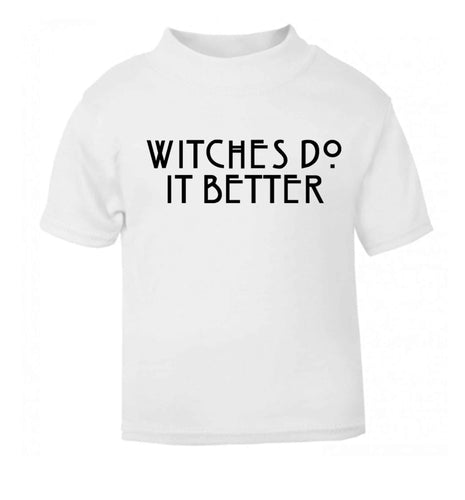 Witches do it Better white Baby Toddler Tshirt 2 Years
