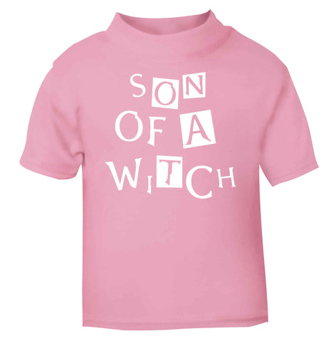 Son of a witch light pink Baby Toddler Tshirt 2 Years