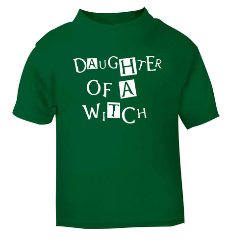 Daughter of a witch green Baby Toddler Tshirt 2 Years