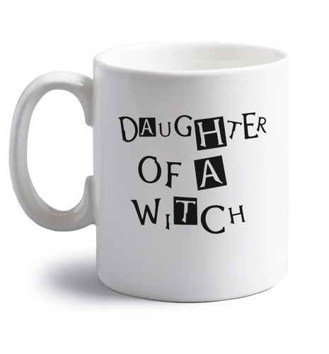 Daughter of a witch right handed white ceramic mug