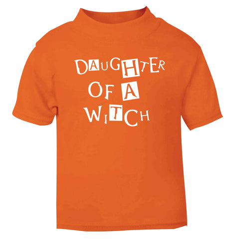 Daughter of a witch orange baby toddler Tshirt 2 Years