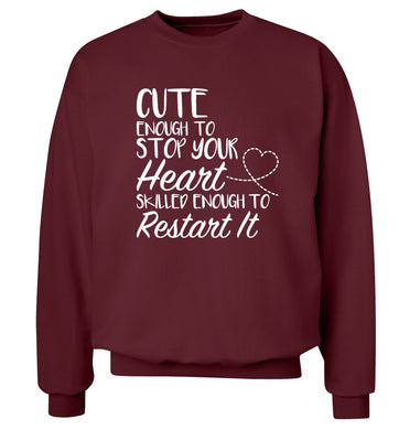 Cute enough to stop your heart skilled enough to restart it Adult's unisex maroon Sweater 2XL