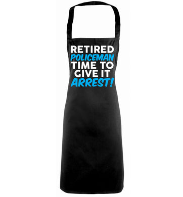 Retired policeman give it arresst! black apron