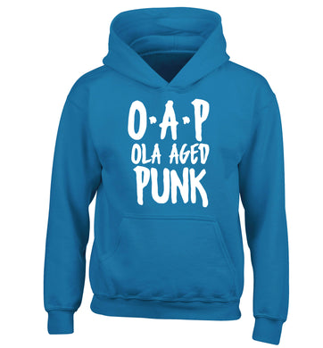 O.A.P Old Aged Punk children's blue hoodie 12-13 Years