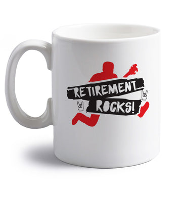 Retirement Rocks right handed white ceramic mug