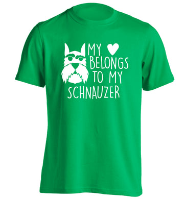 My heart belongs to my schnauzer adults unisex green Tshirt 2XL