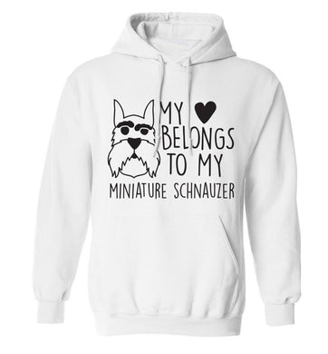 My heart belongs to my miniature schnauzer adults unisex white hoodie 2XL