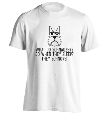 What do schnauzers do when they sleep? Schnore! adults unisex white Tshirt 2XL