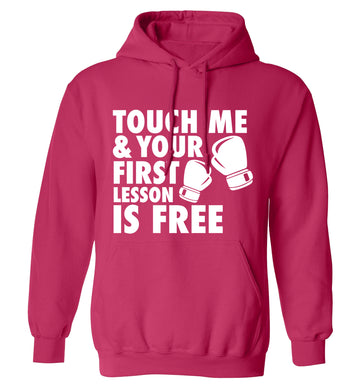 Touch me and your First Lesson is Free  adults unisex pink hoodie 2XL