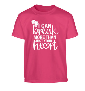 I can break more than just your heart Children's pink Tshirt 12-13 Years