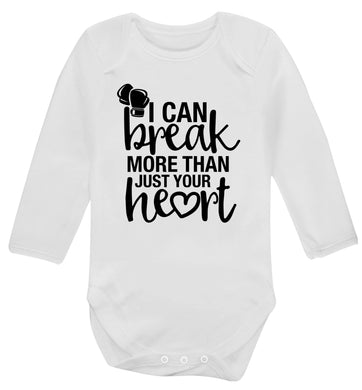 I can break more than just your heart Baby Vest long sleeved white 6-12 months