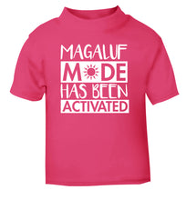 Magaluf mode has been activated pink Baby Toddler Tshirt 2 Years