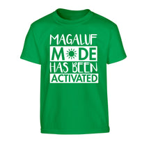 Magaluf mode has been activated Children's green Tshirt 12-13 Years