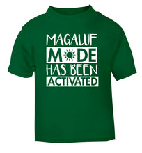 Magaluf mode has been activated green Baby Toddler Tshirt 2 Years
