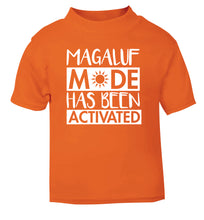 Magaluf mode has been activated orange Baby Toddler Tshirt 2 Years