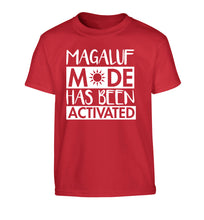Magaluf mode has been activated Children's red Tshirt 12-13 Years