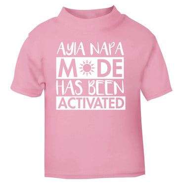 Ayia Napa mode has been activated light pink Baby Toddler Tshirt 2 Years