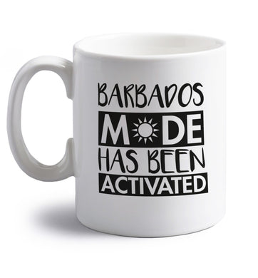 Barbados mode has been activated right handed white ceramic mug