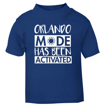 Orlando mode has been activated blue Baby Toddler Tshirt 2 Years