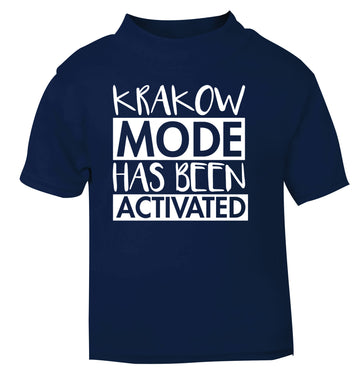 Krakow mode has been activated navy Baby Toddler Tshirt 2 Years