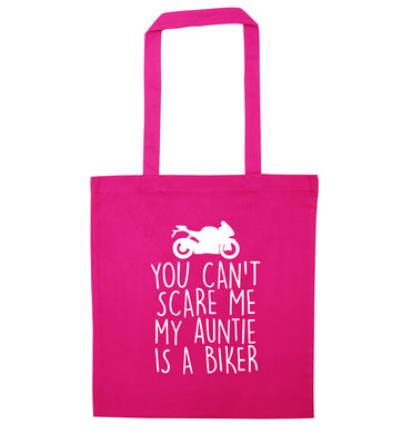 You can't scare me my auntie is a biker pink tote bag