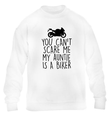 You can't scare me my auntie is a biker children's white sweater 12-13 Years
