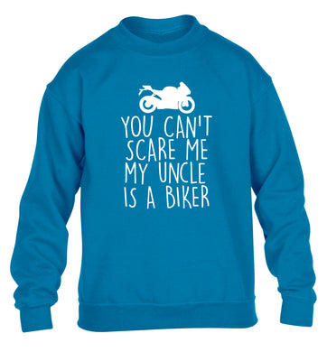 You can't scare me my uncle is a biker children's blue sweater 12-13 Years