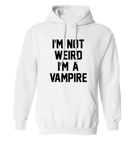 I'm not weird I'm a vampire adults unisex white hoodie 2XL