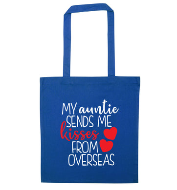 My auntie sends me kisses from overseas blue tote bag