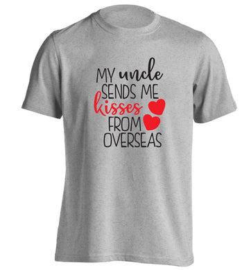 My uncle sends me kisses from overseas adults unisex grey Tshirt 2XL