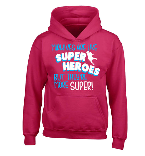 Midwives are like superheros but they're more super children's pink hoodie 12-13 Years